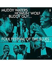 Folk Festival Of The Blues: Muddy Waters, Howlin Wolf, Buddy Guy, Sonny Boy Williamson/180G/Dmm) (Vinyl)