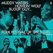 Folk Festival Of The Blues With Muddy Waters, Howlin Wolf, Buddy Guy,Sonny Boy Williamson, Willie Dixon / Vari