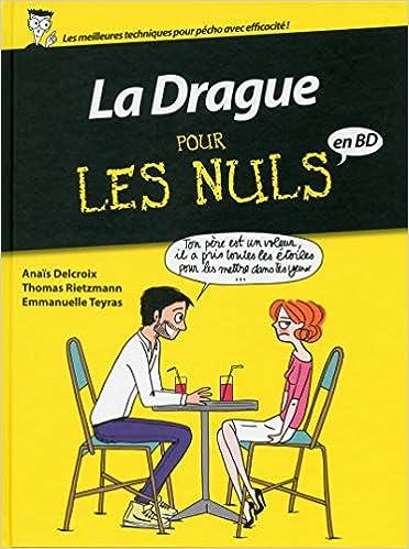 Amazon Fr La Drague Pour Les Nuls En Bd Collectif Livres