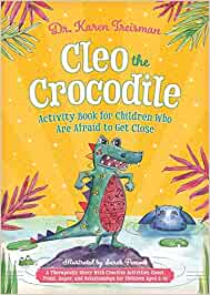 Cleo the Crocodile Activity Book for Children Who Are Afraid ...