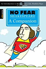 No Fear Shakespeare: A Companion (No Fear Shakespeare) Paperback