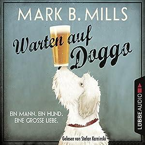 Warten auf Doggo Hörbuch