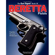 The Gun Digest Book of Beretta Pistols