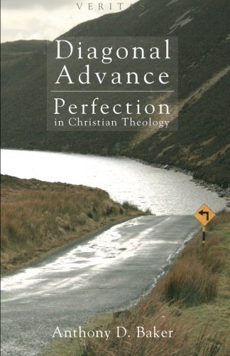 Download Diagonal Advance: Perfection in Christian Theology (Veritas) ebook