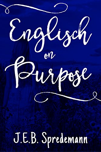 Englisch on Purpose (Amish by Accident Trilogy Book 1)