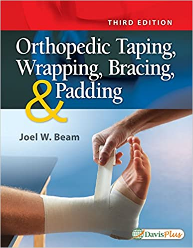 Orthopedic Taping, Wrapping, Bracing & Padding, 3rd Edition - Original PDF