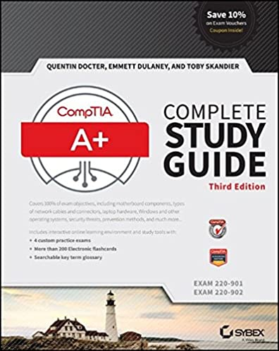 comptia a complete study guide exams 220 901 and 220 902 quentin rh amazon com comptia a+ study guide 220-901 pdf comptia a+ study guide 2017