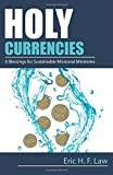 img - for Holy Currencies: Six Blessings for Sustainable Missional Ministries book / textbook / text book