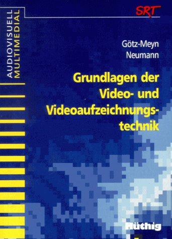 Grundlagen der Video- und Videoaufzeichnungstechnik