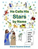 img - for He Calls His Stars by Name: A Bible Story Activity Book for All Ages (Gospel in the Stars) (Volume 2) book / textbook / text book