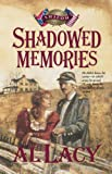 Shadowed Memories, Al Lacy, 0880706570