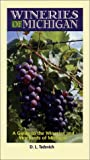 Wineries of Michigan, D. A. Tadevich, 0970415419