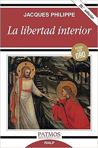 La libertad interior jacques philippe ebook download - La paz interior jacques philippe ...