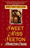 Front cover for the book Sweet Miss Seeton by Hamilton Crane