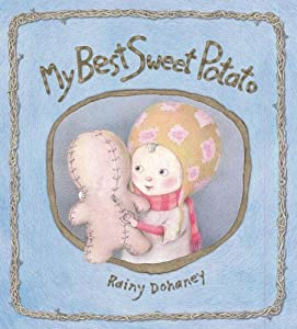 My Best Sweet Potato Rainy Dohaney