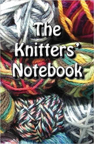 The Knitters' Notebook by A Knitter (2014-10-14)