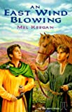 Front cover for the book An East Wind Blowing by Mel Keegan