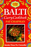 Balti Curry Cookbook, Pat Chapman, 0749916699