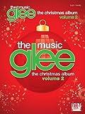 Glee: the Music - the Christmas Album, Volume 2, Hal Leonard Corp., 1476811989