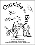 Outside the Box, Karma Wilson, 1416980059
