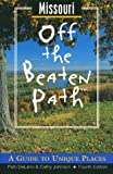 Missouri off the Beaten Path, Patti Ann DeLano and Cathy Johnson, 0762701927