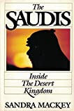 img - for The Saudis: Inside the Desert Kingdom book / textbook / text book