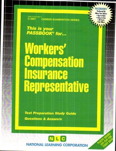 Workers' Compensation Insurance Representative(Passbooks) (Career Examination Passbooks) Pdf