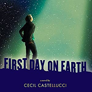 First Day on Earth Audiobook