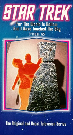 Star Trek - The Original Series, Episode 65: For The World Is Hollow And I Have Touched The Sky [VHS]
