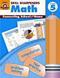 img - for Skill Sharpeners Math, Grade 5 by Jo Ellen Moore, Wes Tuttle (2005) Paperback book / textbook / text book