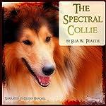 A Spectral Collie | Elia W. Peattie