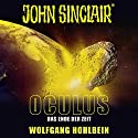 Oculus: Das Ende der Zeit (John Sinclair Sonderedition 9) Hörspiel von Wolfgang Hohlbein Gesprochen von: Dietmar Wunder, Alexandra Lange