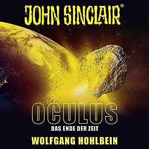 Oculus: Das Ende der Zeit (John Sinclair Sonderedition 9) Hörspiel