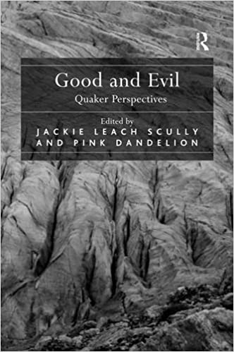 Good and Evil: Quaker Perspectives