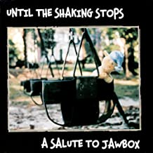 Until the Shaking Stops: Salute to Jawbox