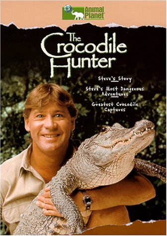 The Crocodile Hunter (Steve's Story/Most Dangerous Adventures/Greatest Crocodile Captures)