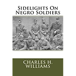 Sidelights On Negro Soldiers