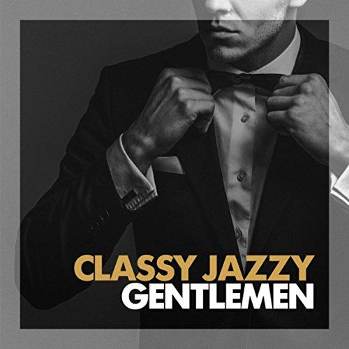 Classy Jazzy Gentlemen
