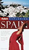 Spain, Fodor's Travel Publications, Inc. Staff, 0679002782