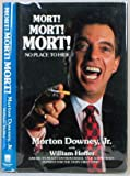 img - for Mort! Mort! Mort! No Place to Hide book / textbook / text book