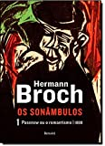 Pasenow ou o Romantismo. Trilogia Os Sonâmbulos - Volume 1