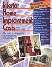 Interior Home Improvement Costs: The Practical Pricing Guide for Homeowners & Contractors