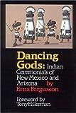 Dancing Gods, Erna Fergusson, 0826310508