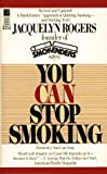 You Can Stop Smoking, Jacqueline Rogers, 0671702955