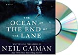 The Ocean at the End of the Lane CD: THE OCEAN AT THE END OF THE LANE Audiobook {THE OCEAN AT THE END OF THE LANE) [Audiobook, Unabridged] [THE OCEAN AT THE END OF THE LANE] Neil Gaiman (THE OCEAN AT THE END OF THE LANE)