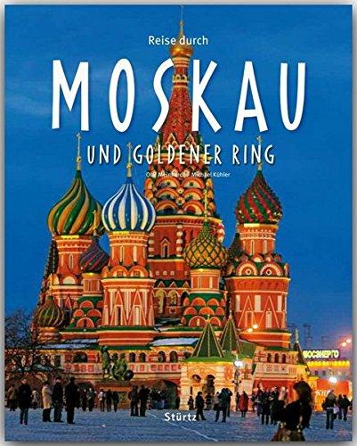 Reise Durch Moskau Und Goldener Ring   Ein Bildband Mit über 170 Bildern   STÜRTZ Verlag
