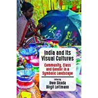 India and Its Visual Cultures: Community, Class and Gender in a Symbolic Landscape