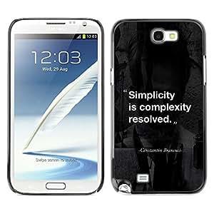 All Phone Most Case / Hard PC Metal piece Shell Slim Cover Protective Case Carcasa Funda Caso de protección para Samsung Note 2 N7100 simplicity complexity quote inspiring