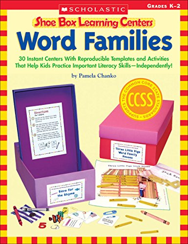 Shoe Box Learning Centers: Word Families: 30 Instant Centers With Reproducible Templates and Activities That Help Kids Practice Important Literacy (Primary Literacy Centers)