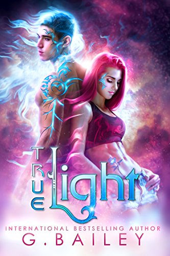 True Light (From the Stars Book 1)